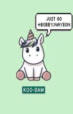 Just go ➖bobby ft.nayeon by koo-bam