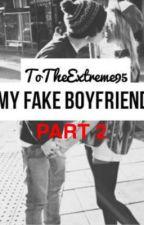 My Fake Boyfriend: Part 2 by blveivy