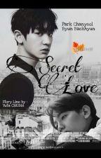 SECRET LOVE (CHANBAEK) by YutaKim28