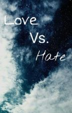 Love vs. Hate (DUTCH) by TheMoonStoleIt