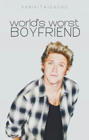 World's  Worst Boyfriend  z.h. 