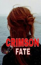 Crimson Fate (Book 2 of the Fate Series)- Completed by JosephineCastillo-Nu