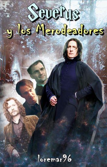 Severus y los Merodeadores #YouthAwards ( Sin editar )