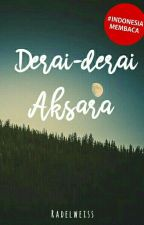 Derai-derai Aksara by radelweiss