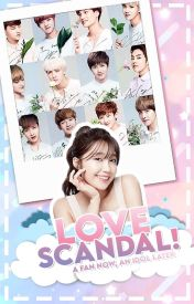Love Scandal! (EXO Fanfic) by KimchiiDesu