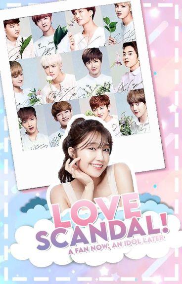 Love Scandal! (EXO Fanfic){UNDER CONSTRUCTION}