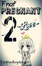 FNAF PREGNANT 2(Bonnica) by Kopukyazar