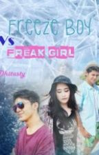 Freeze Boy Vs Freak Girl [DISCONTINUED] by dith-styles94