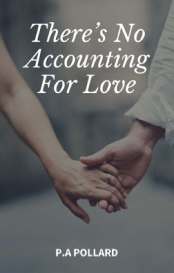 There's No Accounting For Love