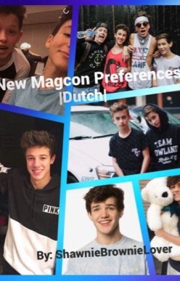 New Magcon preferences -Dutch-