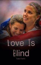 Love Is Blind by myfallingstars