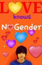 Love Knows No Gender by JadenKaye