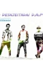 A Desajeitada| D.A.M.A by EzraMason
