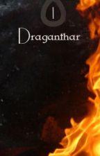 Draganthar [La Oscuridad de Ethiron #1] by Kimisuchan