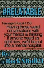 #RELATABLE by RockNRoll21