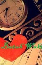 Cinta Butuh Waktu by martabakmanis3