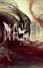 Naked by debauthor
