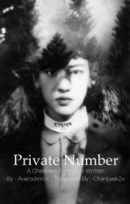 Private Number  by Chanbaek2X