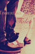Timberlake Tales by Timberlake_fallon20