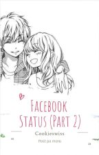 FB Status II (Short story) by Cookieswiss