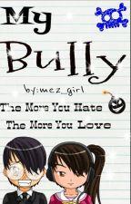 My bully ! (one-shot) chasten ramirez by me2_girl