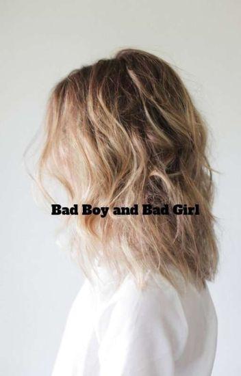 Bad Boy and Bad Girl