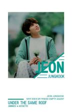 vtrans.정국⎯ ❛under the same roof❜ by yoongs_