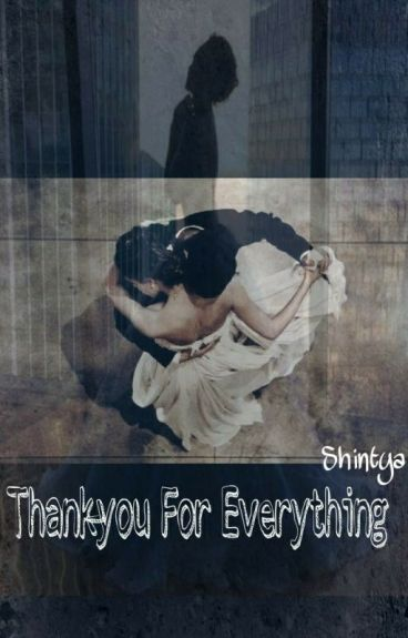 Thank You For Everything