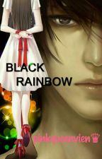 Black RAINBOW by pinkqueenvien