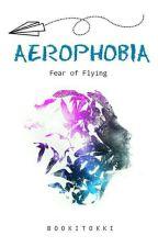 Aerophobia by Bookitokki