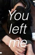 """You left me...""  | Namjoon ff. by didi171"