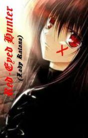 Red-Eyed Hunter (Lady Katana) by ladyblack017