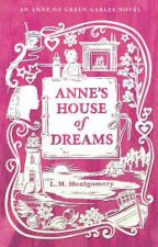 Anne's House Of Dreams √ (Project K.) by Zuha987