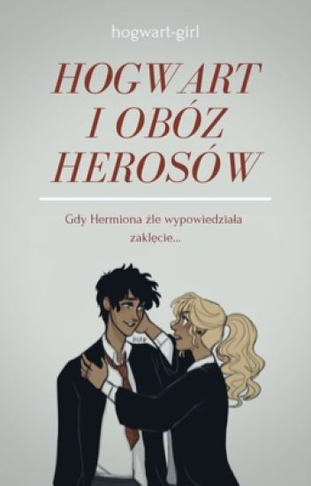 Hogwart i obóz herosów
