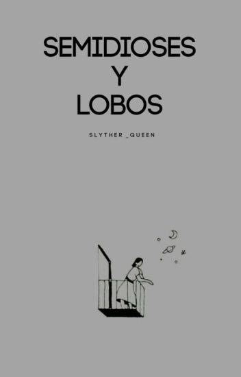 Semidioses y Lobos (Jacob Black Fanfic)#wattys2017