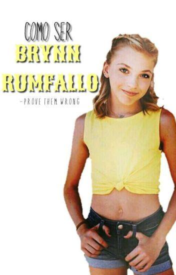 Como Ser Brynn Rumfallo✨