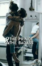 The Prince & The Badass by worldgirlalways