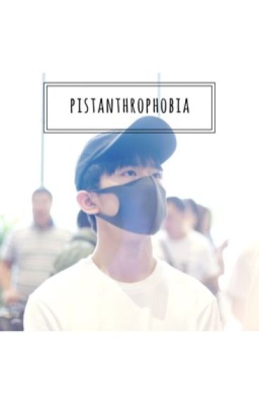 Pistanthrophobia • y.y.q.x