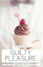 Guilty Pleasure by certifiedcliche