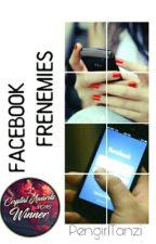 Facebook Frenemies  by PengirlTanzi