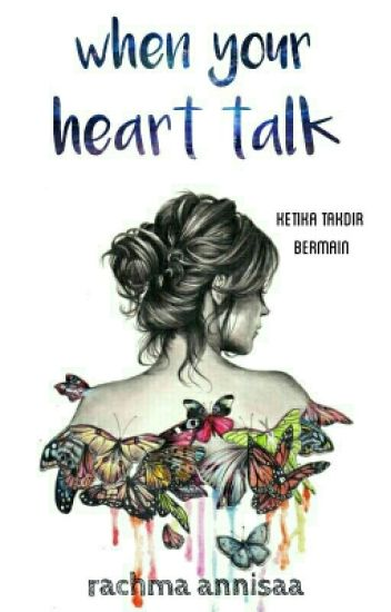 When Your Heart Talk [Completed]
