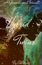Hybrid III: Twins  by EllieMarty