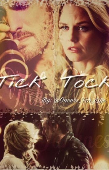 Tick Tock~ A Captainswan Fanfiction (book 2 of Tacos)