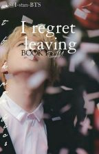I Regret Leaving BOOK I ||PJM(BTS)Re-edited by HELLAFINO