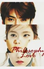 Philosophy of Love [COMPLETED/DELSOON] by realtyar