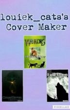louiek_cats's Cover Maker by louiek_cats