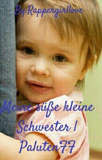Meine süße kleine Schwester |PalutenFF *SLOW UPDATES*