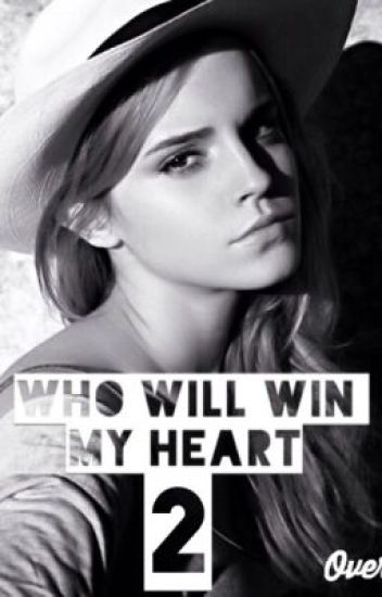 Who Will Win My Heart 2