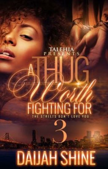 A Thug Worth Fighting For 3: The Streets Don't Love You (Sample)