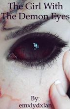 The Girl With The Demon Eyes- 5sos fanfic  by emxlydxlan
